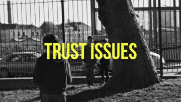 Trust Issues - It's U